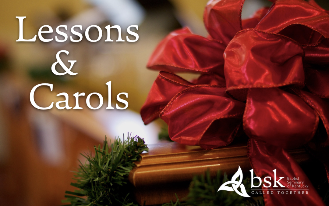 Lessons and Carols Chapel Service
